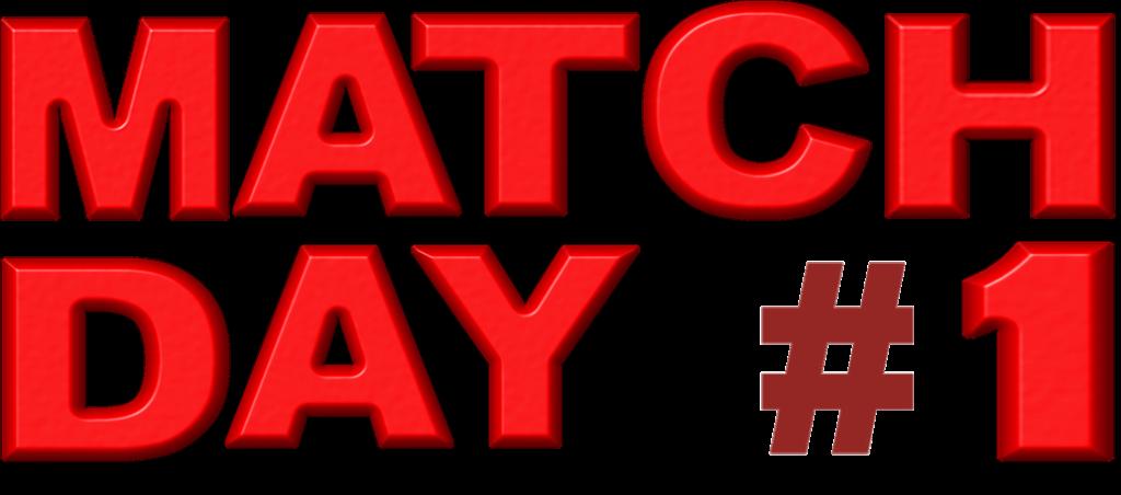 Match day #1